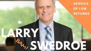 This article displays Larry Swedroe portfolios. They are low volatility and high returning portfolios. In other words: They are awesome.