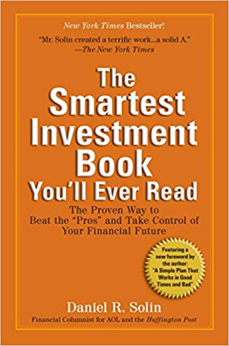 The Smartest Investment Book You'll Ever Read - dan solin