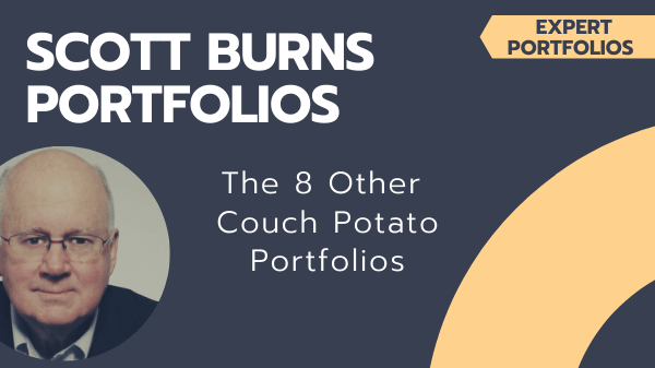 Scott Burns Couch Potato and the 8 Other Portfolios