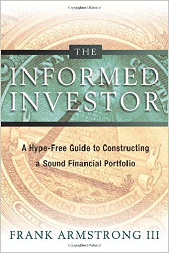 the informed investor by frank armstrong